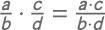 Brüche multiplizieren: allgemeine Regel