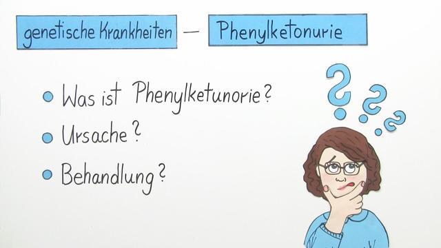 Phenylketonurie – genetische Krankheit