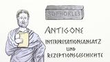 Sophokles: Antigone - Interpretationsansatz und Rezeptionsgeschichte