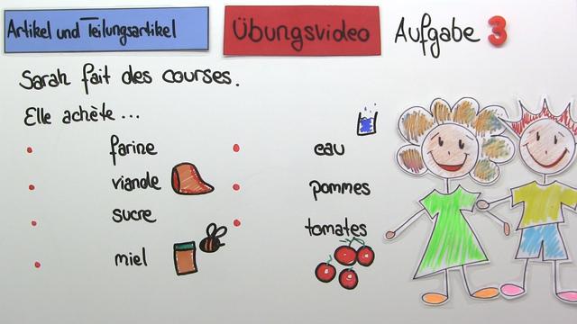 """Bestimmte und unbestimmte Artikel und Teilungsartikel mit """"de"""" (Übungsvideo)"""