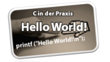 C in der Praxis: Entwicklungsumgebung Dev-C++ und erstes Programm