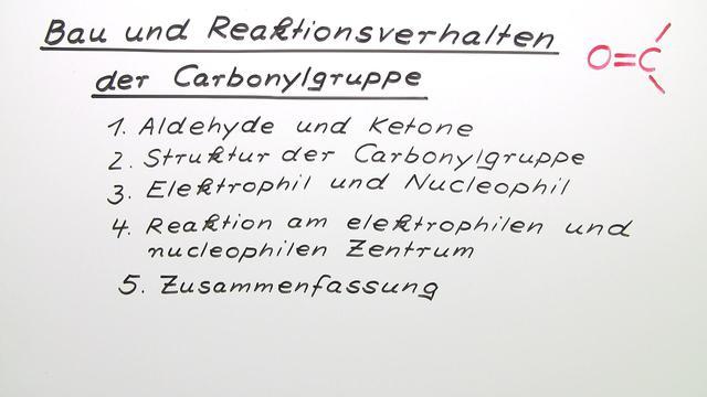 Bau und Reaktionsverhalten der Carbonylgruppe