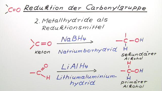 Reduktion der Carbonylgruppe