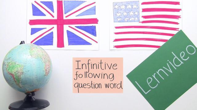 Infinitive – nach einem Fragewort
