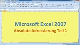 Lektion 09 Excel 2007 Absolute Adressierung Teil 1