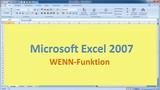 Lektion 11 Excel 2007 Wenn-Funktion