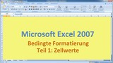 Lektion 14 Excel 2007 Bedingte Formatierung Teil 1