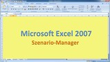 Lektion 21 Excel 2007 Szenario-Manager