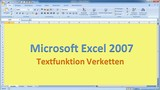 Lektion 22 Excel 2007 Verketten