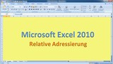Lektion 05 Excel 2010 Relative Adressierung