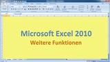 Lektion 08 Excel 2010 Weitere Funktionen