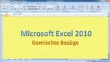Lektion 16 Excel 2010 Gemischte Bezuege