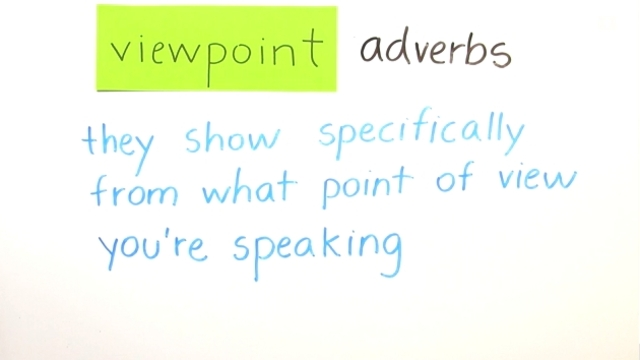 Adverbs of Comment and Viewpoint – Satzstellung